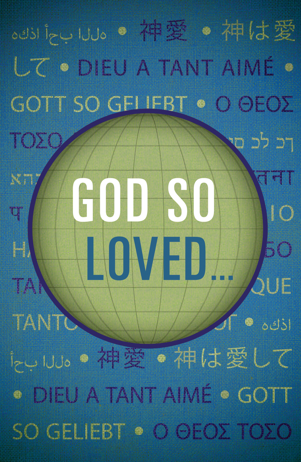 God So Loved...