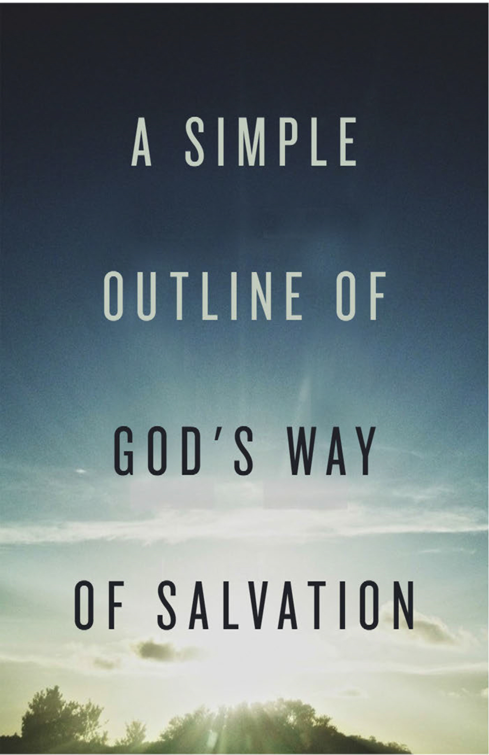 A Simple Outline of God's Way of Salvation