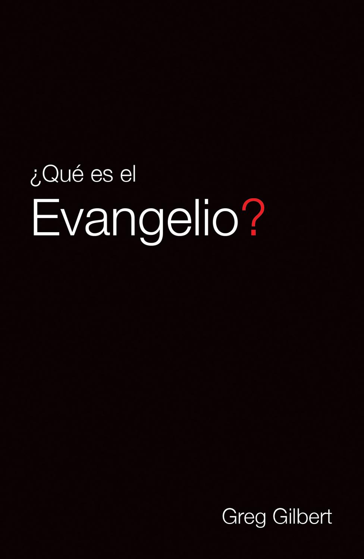 What Is the Gospel? (Spanish)