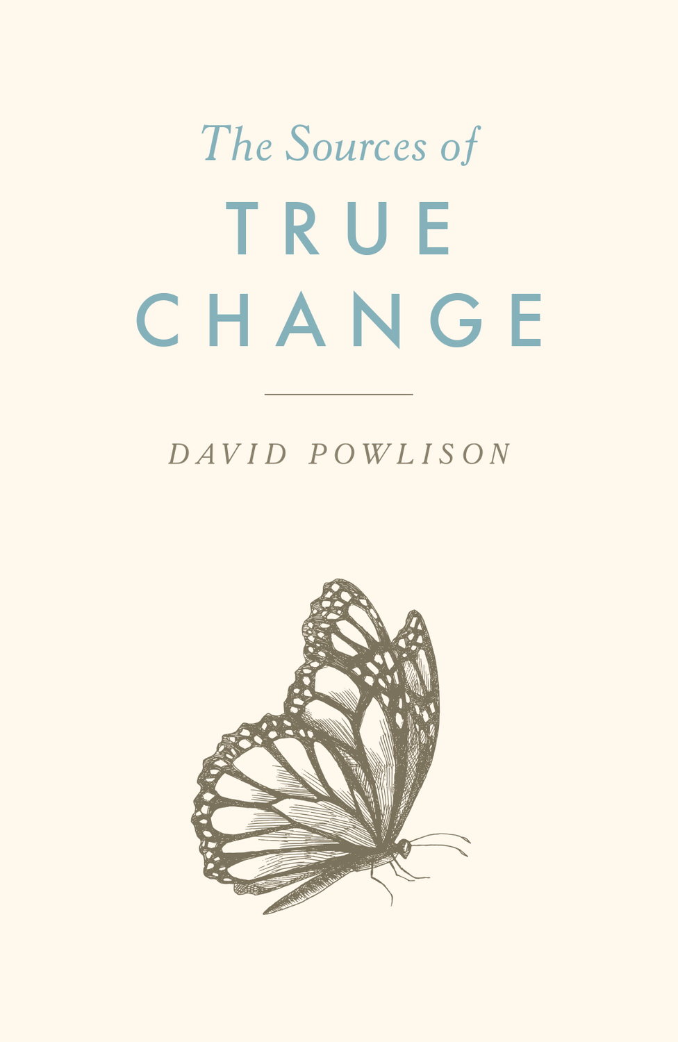The Sources of True Change