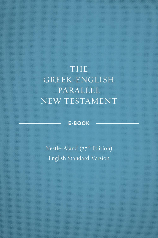 Greek-English Parallel New Testament ebook: NA27–ESV