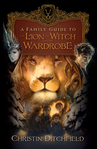 A Family Guide to <em>The Lion, the Witch and the Wardrobe</em>