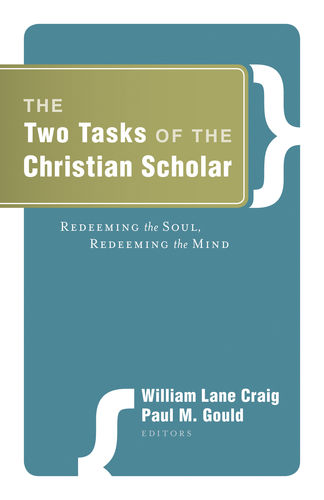 The Two Tasks of the Christian Scholar