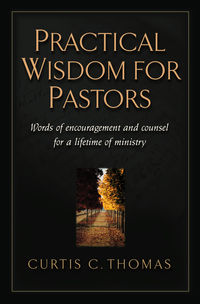 Practical Wisdom for Pastors