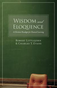 Wisdom and Eloquence
