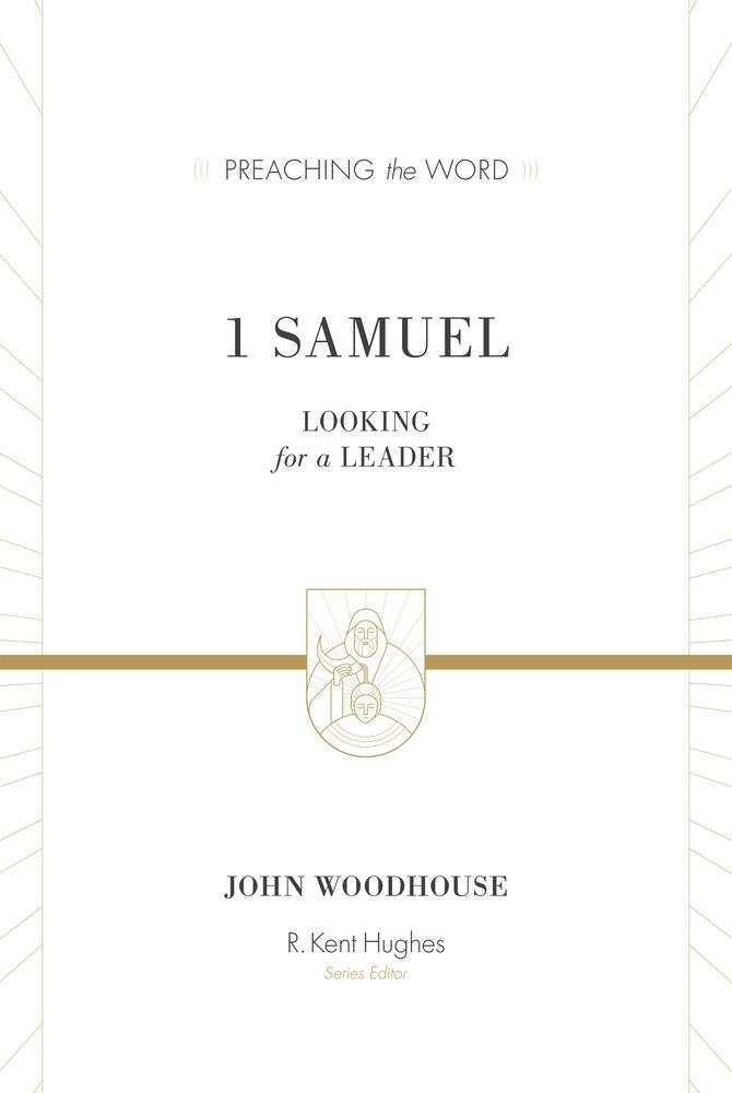1 Samuel (Preaching the Word)