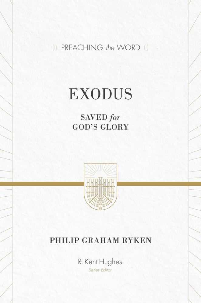 Exodus (Preaching the Word)