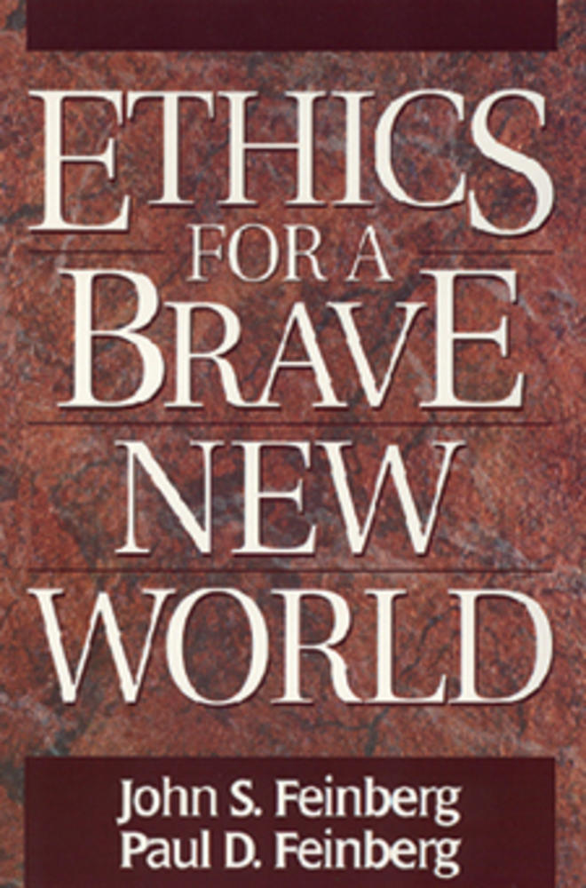 Ethics for a Brave New World