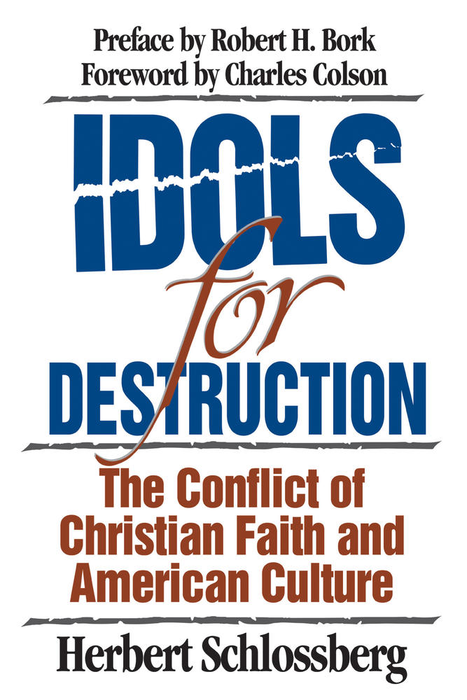 Idols for Destruction