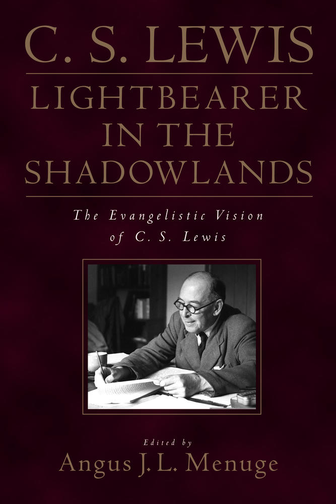 C.S. Lewis: Lightbearer in the Shadowlands