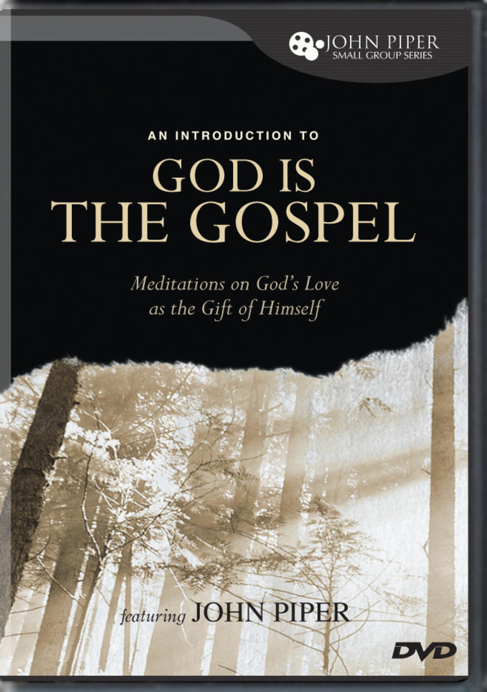 An Introduction to God Is the Gospel