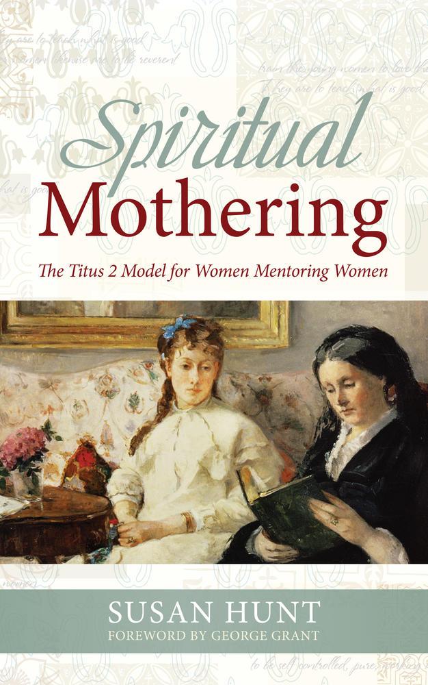 Spiritual Mothering