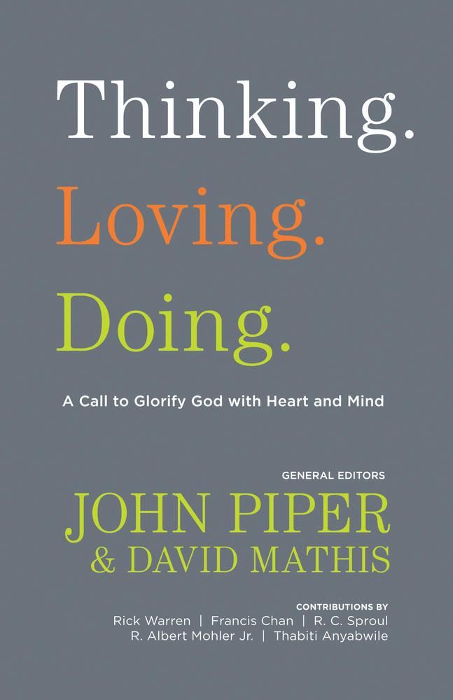 Thinking. Loving. Doing.