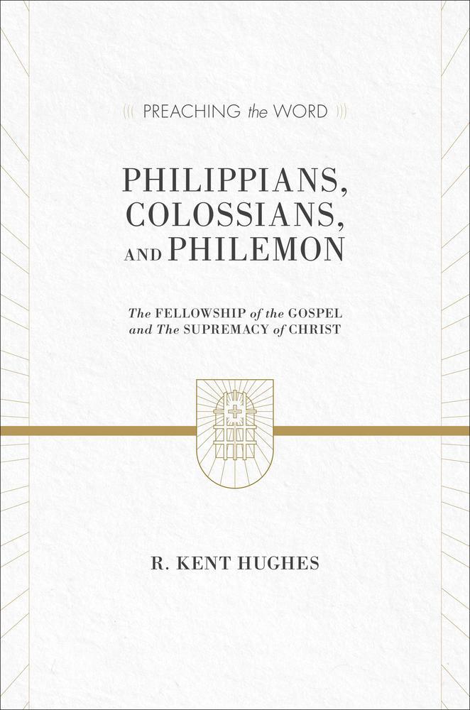 Philippians, Colossians, and Philemon