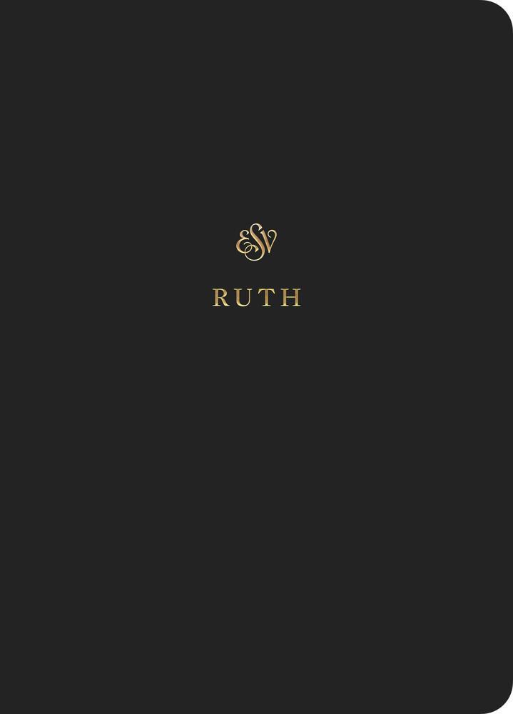 ESV Scripture Journal: Ruth