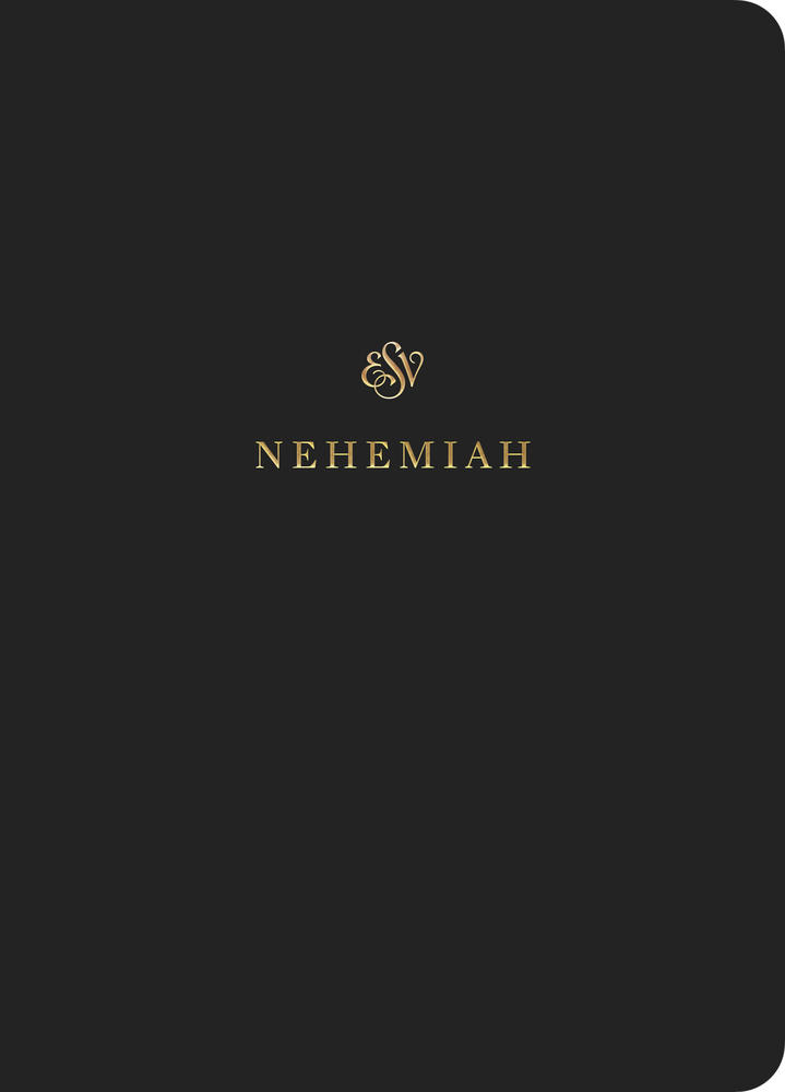 ESV Scripture Journal: Nehemiah