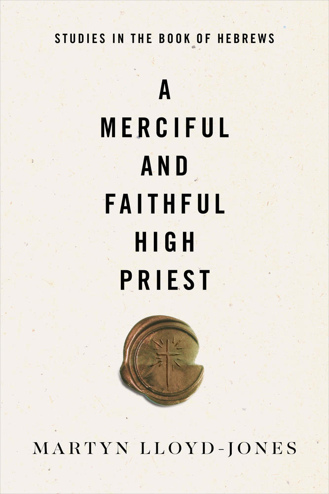 A Merciful and Faithful High Priest