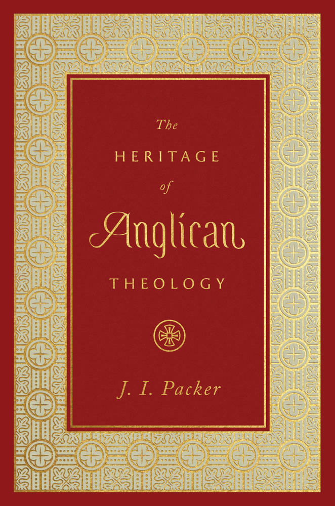 The Heritage of Anglican Theology