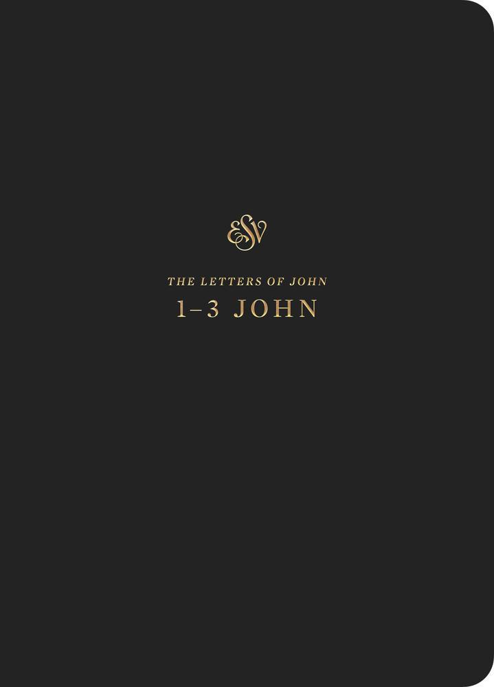 ESV Scripture Journal: 1–3 John