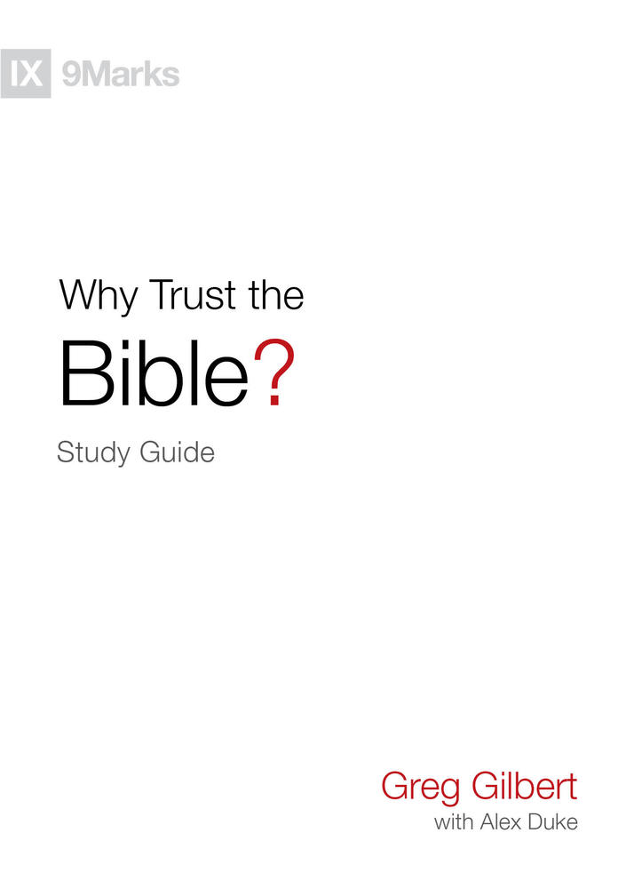 Why Trust the Bible? Study Guide