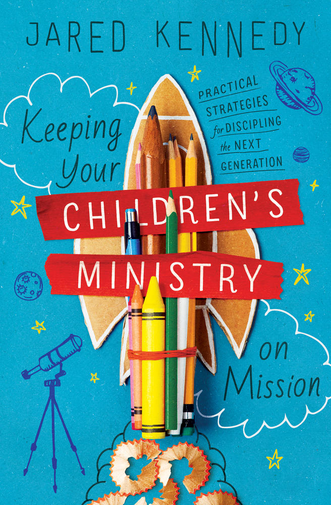 Keeping Your Children's Ministry on Mission
