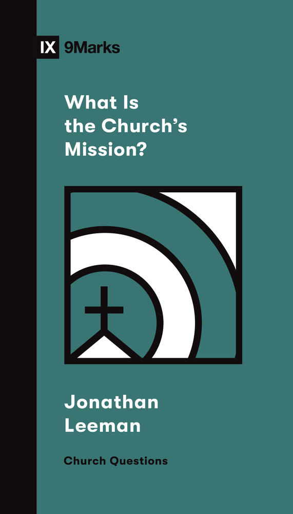 What Is the Church's Mission?