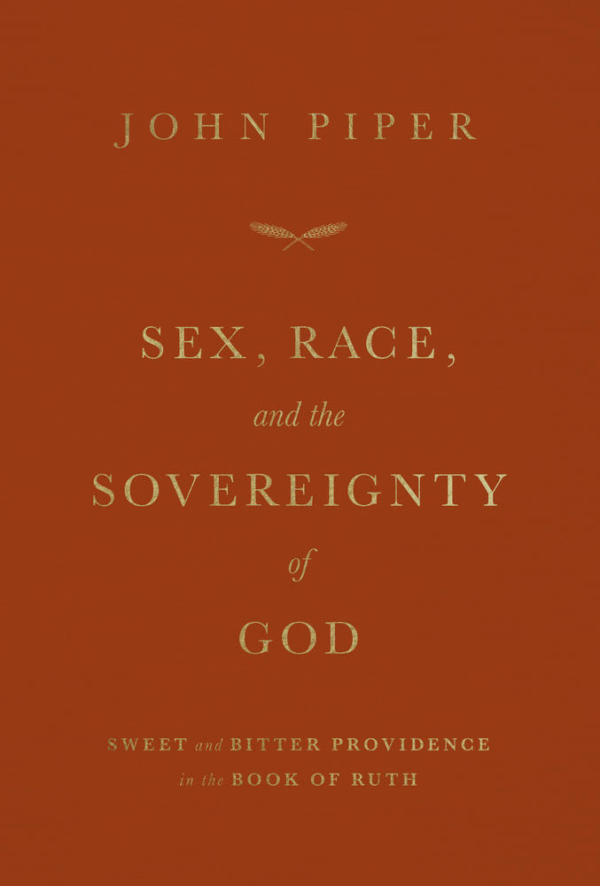 Sex, Race, and the Sovereignty of God