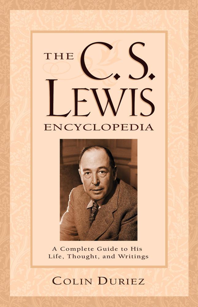 The C. S. Lewis Encyclopedia
