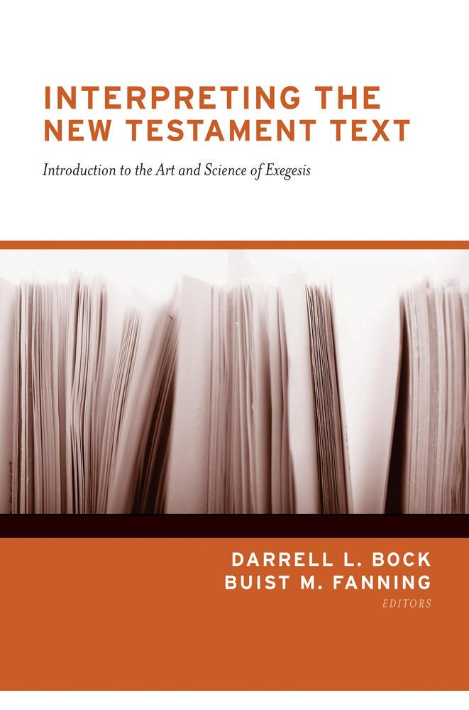 Interpreting the New Testament Text