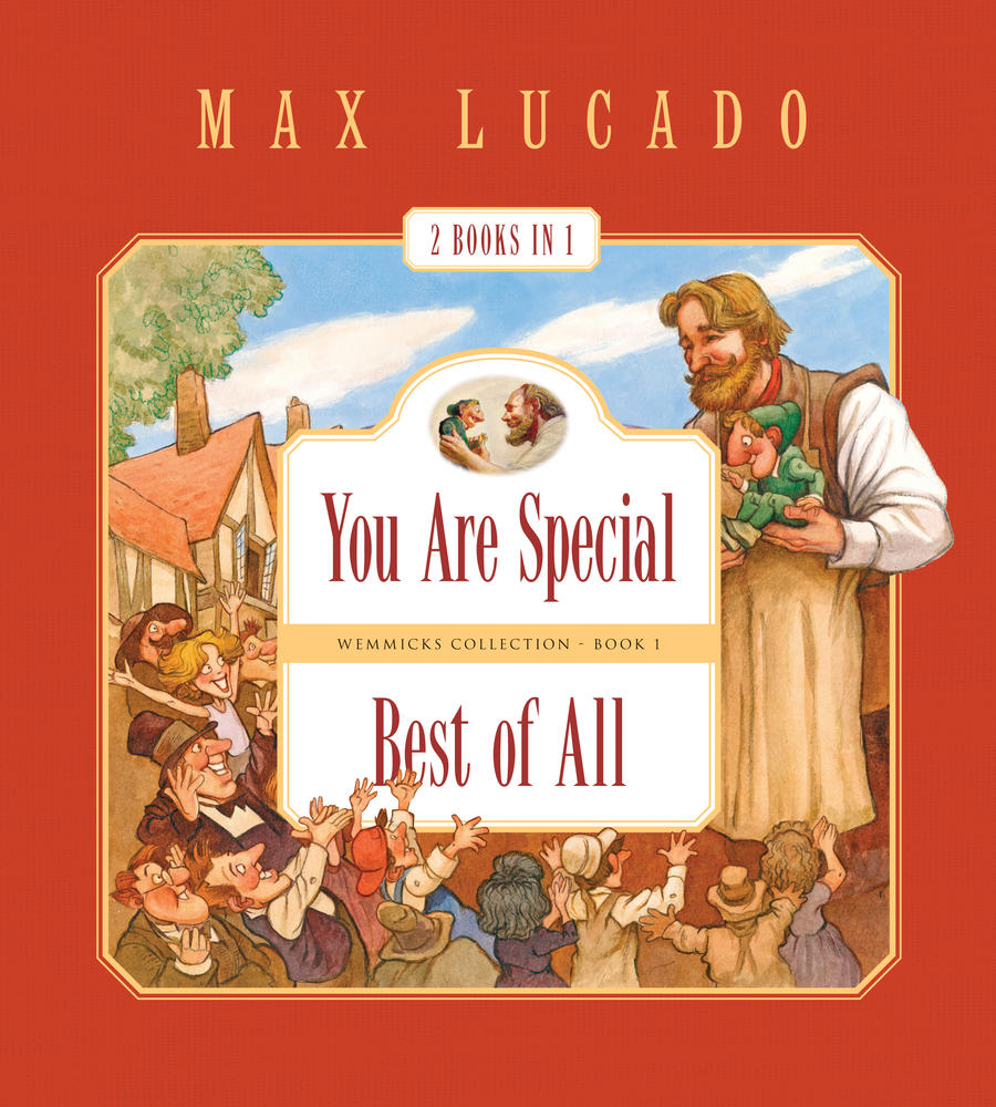 You Are Special and Best of All