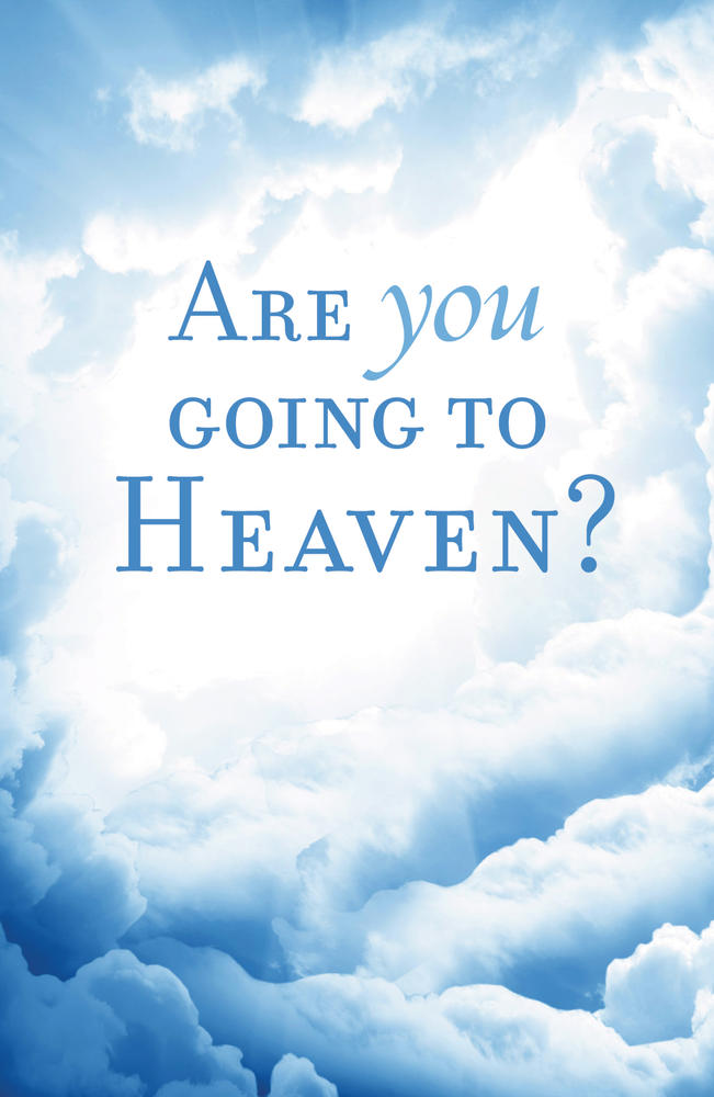 Are You Going to Heaven?