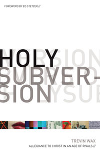 Holy Subversion