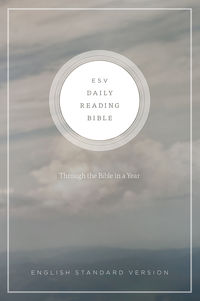 ESV Daily Reading Bible