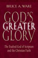 God's Greater Glory