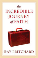 The Incredible Journey of Faith