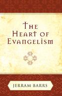 The Heart of Evangelism