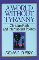 A World Without Tyranny