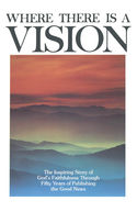 Where There Is a Vision