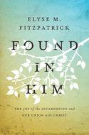 Found in Him
