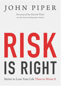Risk Is Right