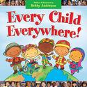 Every Child Everywhere!