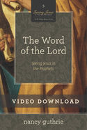 The Word of the Lord Video Session 3 Download