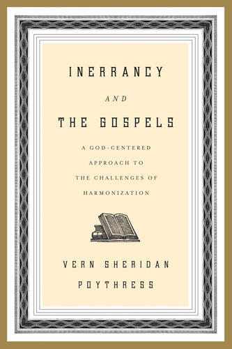 Inerrancy and the Gospels