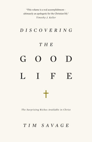 Discovering the Good Life