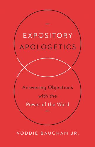 Expository Apologetics