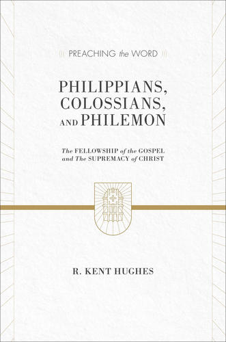 Philippians, Colossians, and Philemon