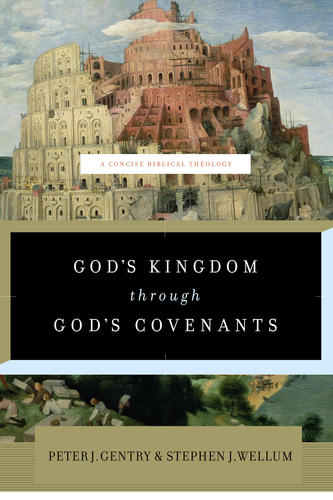 God's Kingdom through God's Covenants