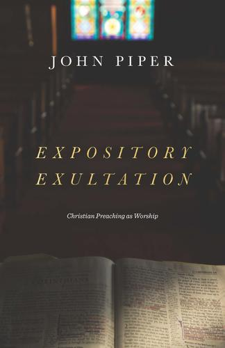 Expository Exultation
