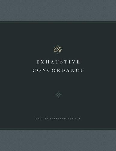 ESV Exhaustive Concordance