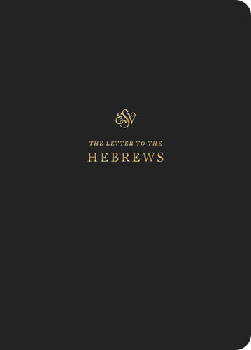 ESV Scripture Journal: Hebrews